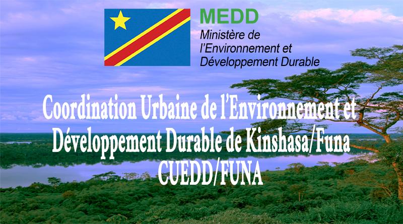 COORDINATION URBAINE DE L'ENVIRONNEMENT ET DEVELOPPEMENT DURABLE DE KINSHASA/FUNA