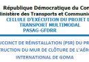 République Démocratique du Congo Ministère des Transports et Communication CELLULE D'EXÉCUTION DU PROJET DE TRANSPORT MULTIMODAL PASAG-GFDRR