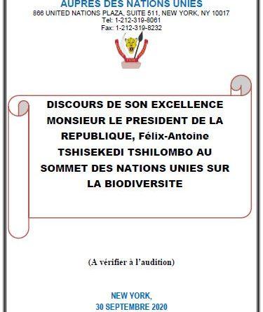 DISCOURS DE SON EXCELLENCE MONSIEUR LE PRESIDENT DE LA REPUBLIQUE, Félix-Antoine TSHISEKEDI TSHILOMBO AU SOMMET DES NATIONS UNIES SUR LA BIODIVERSITE