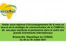 Atelier sous-régional d'accompagnement de la mise en œuvre de la stratégie de communication de la COMIFAC, de ses pays membres et partenaires dans le cadre des grands évènements internationaux