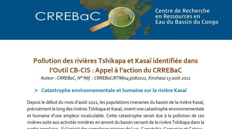 Pollution des rivières Tshikapa et Kasaï identifiée dans l'Outil CB-CIS : Appel à l'action du CRREBaC